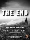 The End (eBook): Hitler&#39;s Germany, 1944-45